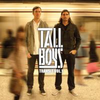 Tall Boys – Transit Vol. 1
