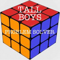 Tall Boys – Problem Solver E.P.