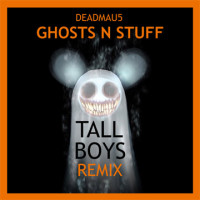 Deadmau5 – Ghosts N Stuff – Tall Boys Remix ft. Fatman Scoop